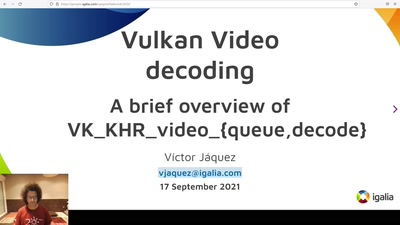 Video decoding in Vulkan: A brief overview of the provisional VK_KHR_video_queue & VK_KHR_video_decode APIs