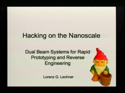 Hacking on the Nanoscale