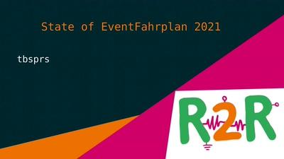 State of EventFahrplan 2021