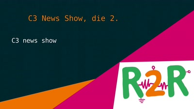 C3 News Show, die 2.
