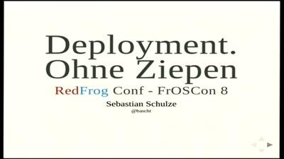 Deployment ohne Ziepen