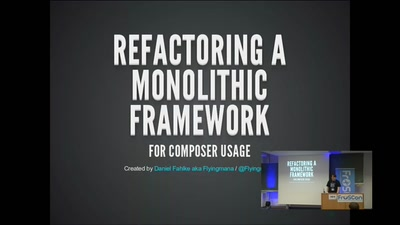 Refactoring a monolithic Framework for composer usage