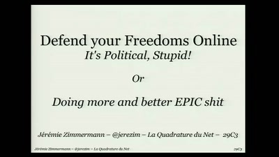 Defend your Freedoms Online: It's Political, Stupid!