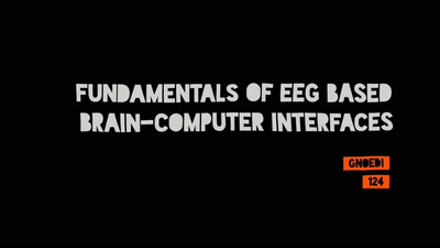 Fundamentals of EEG based Brain-Computer Interfaces