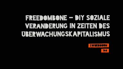 Freedombone - DIY Soziale Veränderung in Zeiten des Überwachungskapitalismus