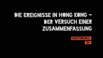 Die Ereignisse in Hong Kong - Der Versuch einer Zusammenfassung