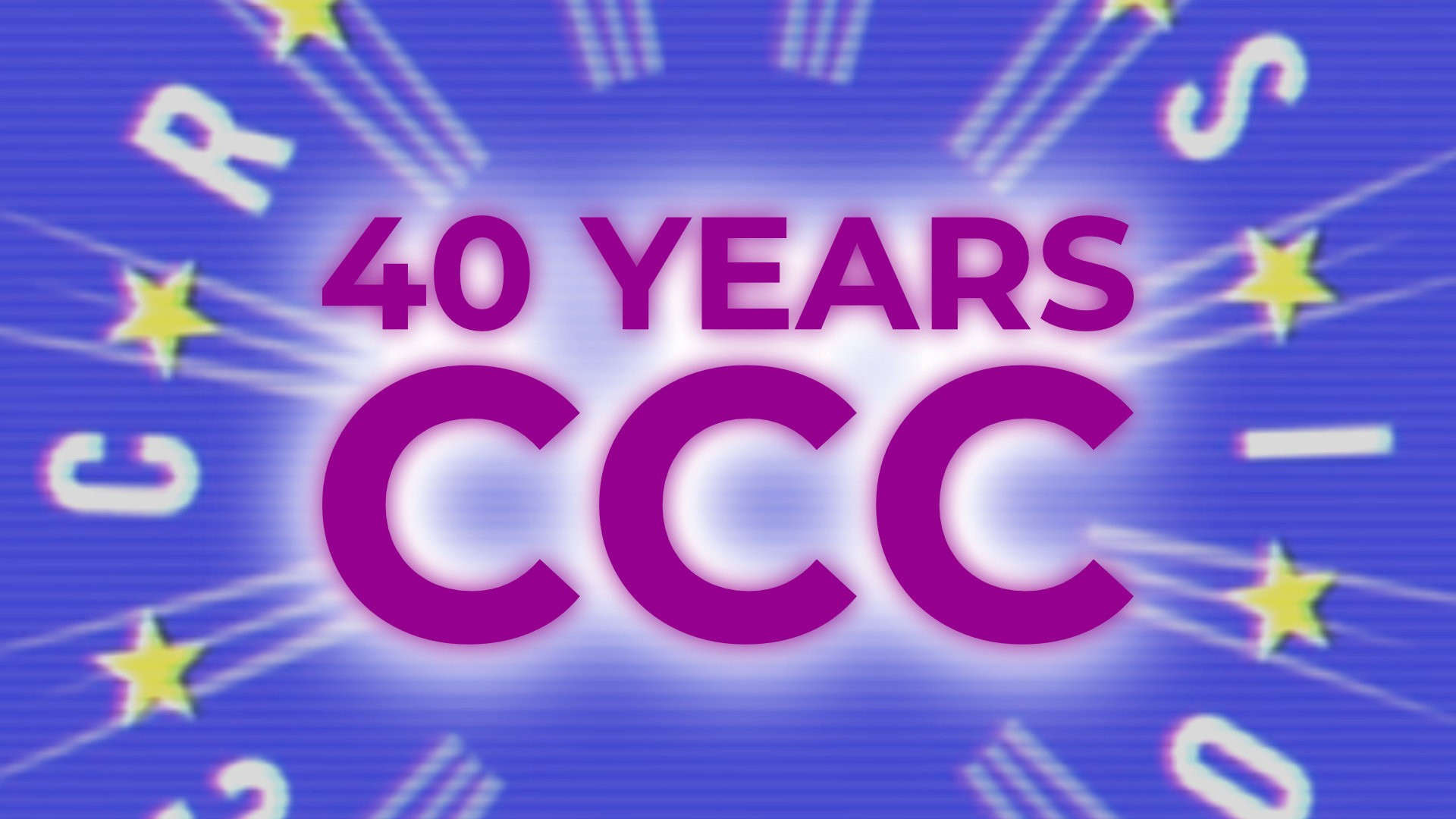 40 Years of CCC: The Birthday Gala