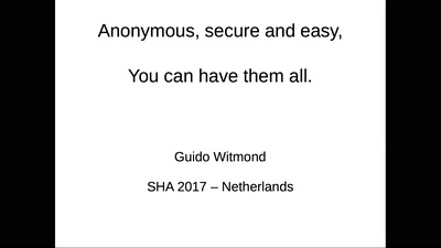Anonymous, secure and easy. You can have them all.