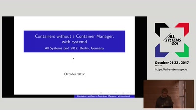 Containers without a Container Manager, with systemd