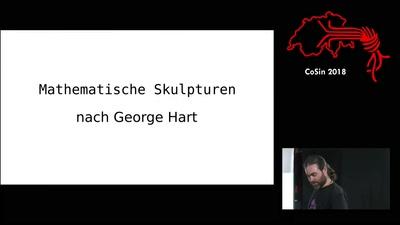 Mathematische Skulpturen nach George Hart