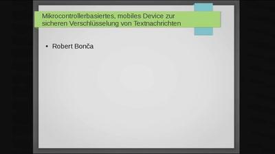 Mikrocontrollerbasiertes, mobiles Device zur sicheren Verschlüsselung von Textnachrichten