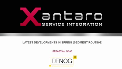 Latest Developments in SPRING (Segment Routing)