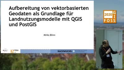Aufbereitung von vektorbasierten Geodaten als Grundlage für Landnutzungsmodelle mit QGIS und PostGIS