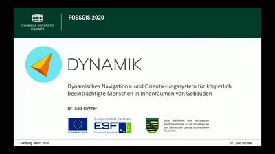 DYNAMIK: Dynamisches Navigations- und Orientierungssystem für körperlich beeinträchtigte Menschen in Innenräumen von Gebäuden