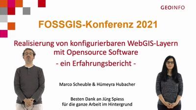 Realisierung von konfigurierbaren WebGIS-Layern mit Opensource Software – ein Erfahrungsbericht
