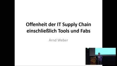 Offenheit der IT Supply Chain einschließlich Tools und Fabs