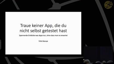 Traue keiner App, die du nicht selbst getestet hast